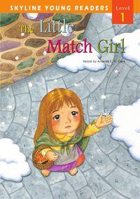 The little match girl [有聲書]