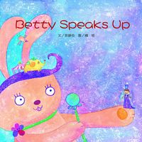 Betty speaks up [有聲書]