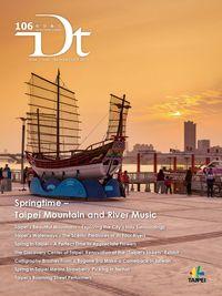Discover Taipei [No. 106]:Springtime – Taipei Mountain and River Music