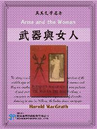 Arms and the Woman = 武器與女人