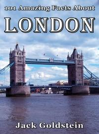 101 amazing facts about London