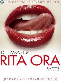 101 amazing Rita Ora facts
