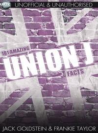 101 amazing Union J facts