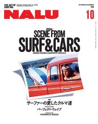 Nalu [Octorber 2016 Vol.102]:SCENE FROM SURF & CARS