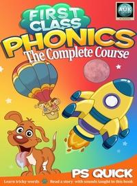 First class phonics:The complete course