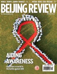 Beijing review 2016/12/15 [Vol.59 No.50]:AIDING AWARENESS