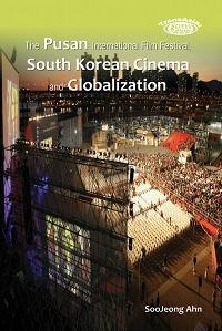 The Pusan International Film Festival, South Korean cinema and globalization