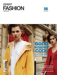 Ppaper fashion [第56期]:Good is the new cool 好才是新的酷