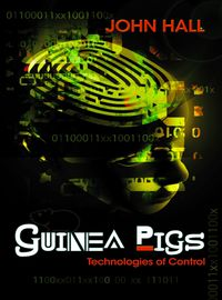 Guinea pigs:technologies of control