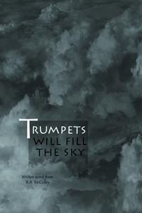 Trumpets will fill the sky