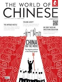 The world of Chinese [2014 ISSUE 4]:Migration