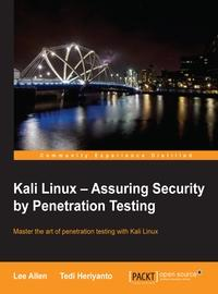 Kali Linux:assuring security by penetration testing