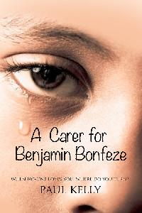 A Carer for Benjamin Bonfeze