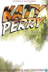 Katy Perry - The Ultimate Quiz Book