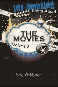 101 Amazing facts about the movies. Volume 2