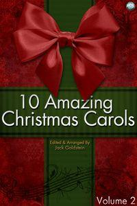 10 Amazing Christmas Carols. Volume 2
