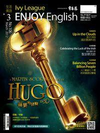 常春藤生活英語雜誌 [第106期] [有聲書]:雨果的冒險
