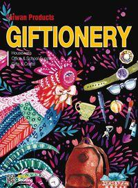 Giftionery [2017]:Gifts, Stationery, Houseware, Cultural and Creative