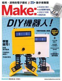Make 國際中文版 [Vol. 30]:DIY機器人!