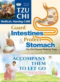 Tzu Chi medical & nursing care [Vol. 23]:Guard Intestines & Protect Stomach