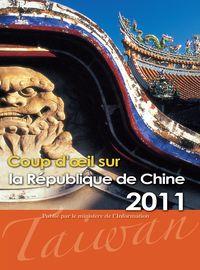 中華民國一瞥(法文版) . 2011