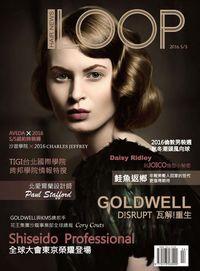 LOOP Hair News [2016春季號]:GOLDWELL D!SRUPT 瓦解!重生