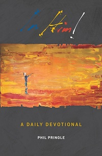 In him:a daily devotional