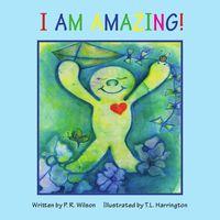 I Am Amazing!