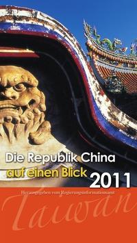 Die Republik China auf einen Blick. 2011