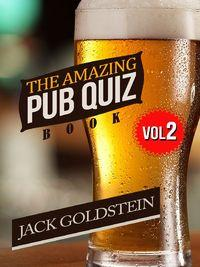 The Amazing Pub Quiz Book - Volume 2