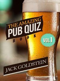 The Amazing Pub Quiz Book - Volume 1