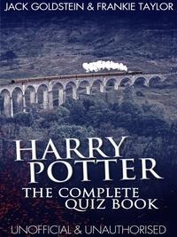 Harry Potter - The Complete Quiz Book