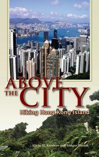 Above the city:hiking Hong Kong Island