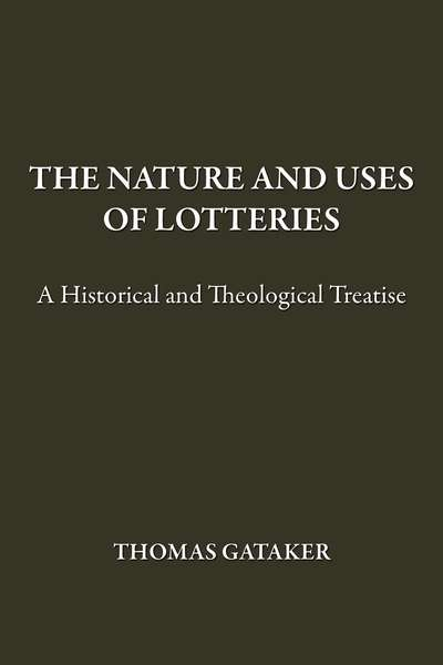 The Nature and Uses of Lotteries