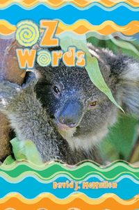 Oz Words:Poems, Odes & Other Works