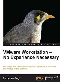 VMware Workstation – No Experience Necessary