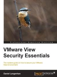 VMware View Security Essentials