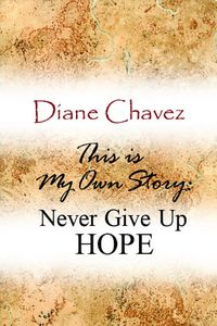 This is my story:never give up hope