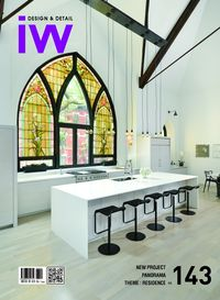 iW (Interior world) [Vol. 143]:Design & Detail:NEW PROJECT PANORAMA THEME : RESIDENCE