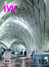 iW [Vol. 135]:Design & Detail:NEW PROJECT AHEAD CONCEPT SPECIAL : FASHION SHOP