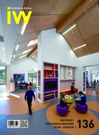 iW (Interior world) [Vol. 136]:Design & Detail:NEW PROJECT YEKUK DESIGN & AGIO DESIGN SPECIAL : EDUCATION