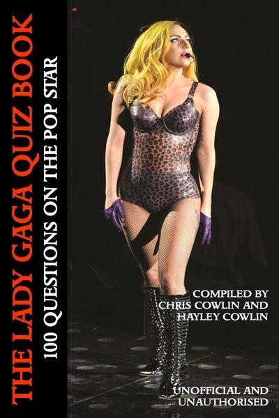 The Lady Gaga Quiz Book