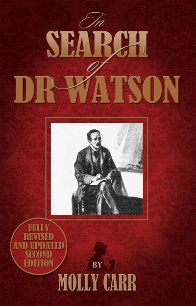 In Search of Dr Watson A Sherlockian Investigation