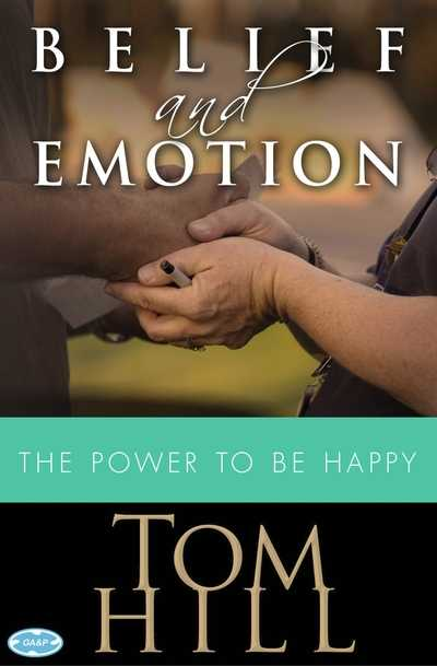 Belief & Emotion The Power To Be Happy