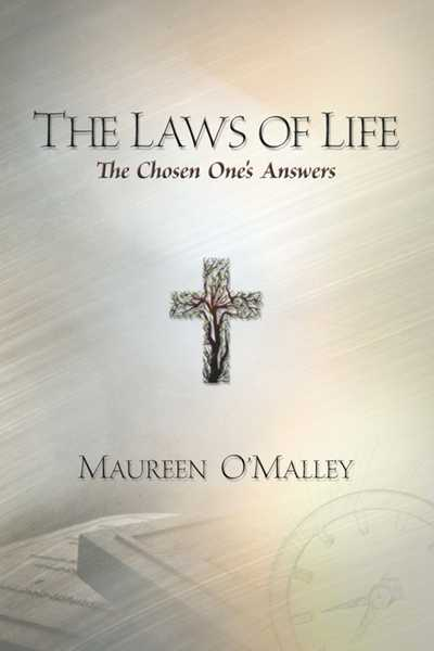 The Laws of Life The Chosen One's Answers