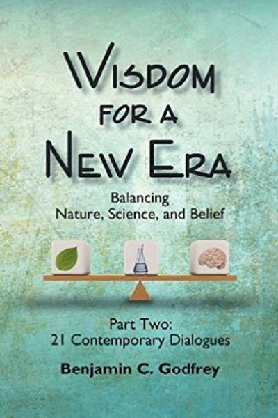 Wisdom for a New Era Part Two: 21 Contemporary Dialogues
