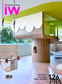 iW [Vol. 126]:Design & Detail:NEW PROJECT Friend's design SPECIAL : EDUCATION