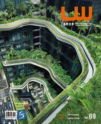 Lw [Vol. 69]:SPECIAL PWL Partnership THEME Lighting & Bridge:LANDSCAPE ARCHITECTURE ENVIRONMENT DESIGN