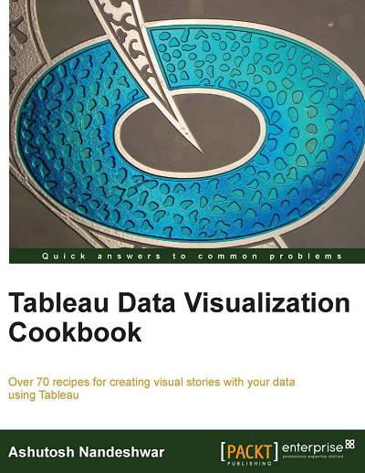Tableau Data Visualization Cookbook