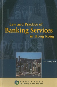 Law and practice of banking services in Hong Kong